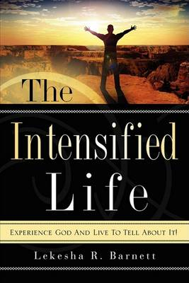The Intensified Life (Paperback)