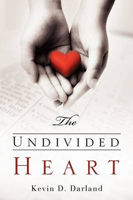 The Undivided Heart (Paperback)