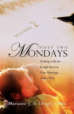 Fifty Two Mondays (Hardback)