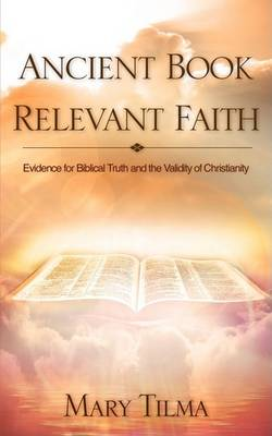 Ancient Book Relevant Faith (Paperback)