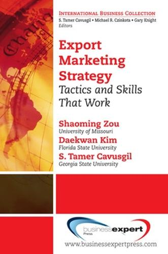 Export Marketing Strategy: Tactics and Skills That Work (Paperback)