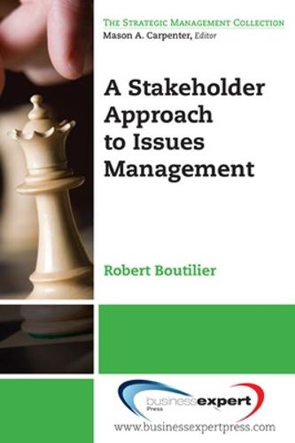 A Stakeholder Approach to Issues Management (Paperback)