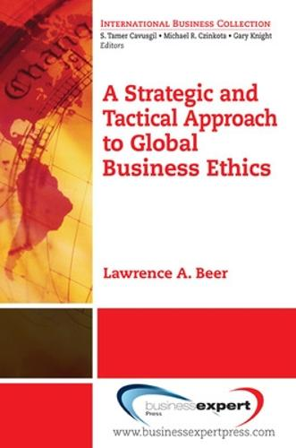 A Strategic and Tactical Approach to Global Business Ethics (Paperback)