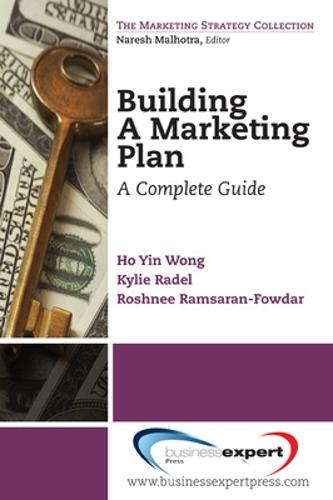 Building a Marketing Plan: A Complete Guide (Paperback)