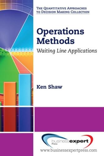 Operations Methods: Waiting Line Applications (Paperback)