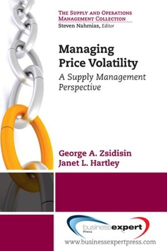 Managing Commodity Price Risk: A Supply Chain Perspective (Paperback)