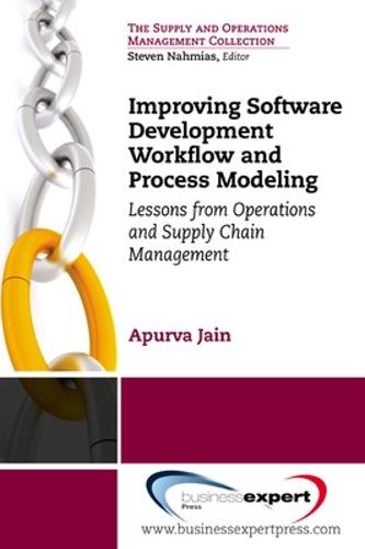 Improving Software Development Workflow and Process Modeling (Paperback)