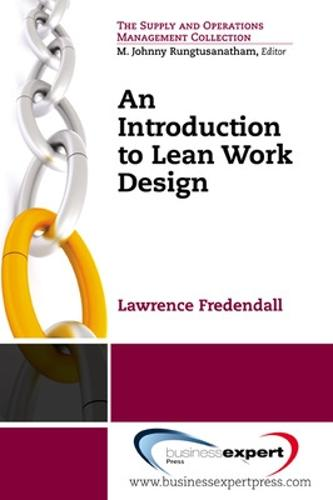 An Introduction to Lean Work Design (Paperback)