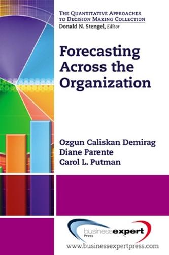 Forecasting Across the Organization (Paperback)
