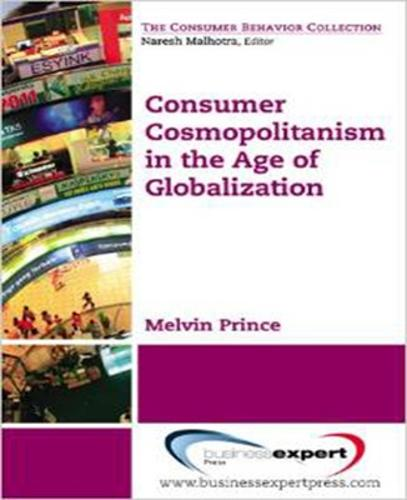 Consumer Cosmopolitanism in the Age of Globalization (Paperback)
