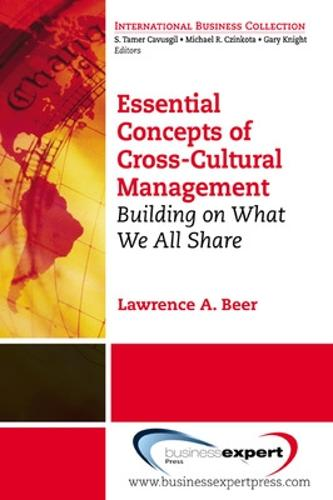 Essential Concepts of Cross Cultural Management: Building on What We All Share (Paperback)