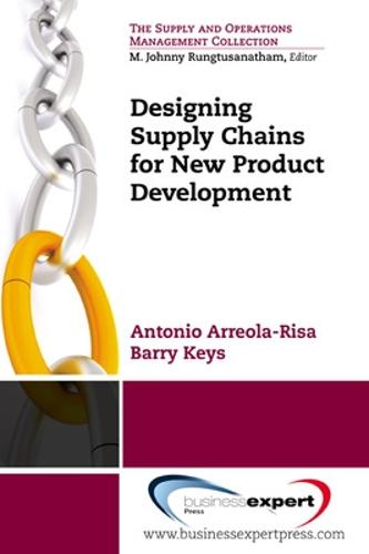 Designing Supply Chains for New Product Development (Paperback)