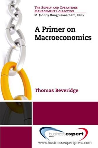 A Primer on Macroeconomics (Paperback)