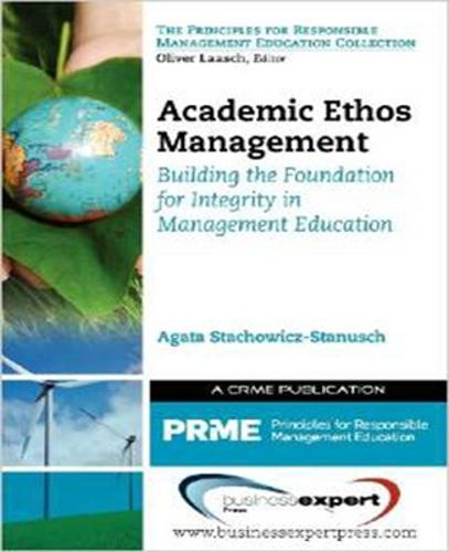 Academic Ethos Management: Building the Foundation for Integrity in Management Education (Paperback)