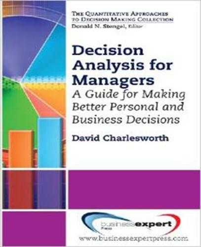 Decision Analysis for Managers (Paperback)
