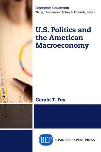 U.S. Politics and the Macroeconomy (Paperback)