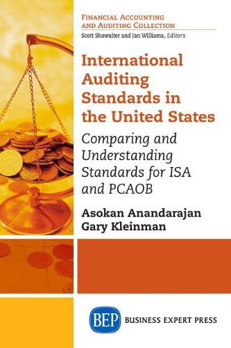 International Auditing Standards in the United States: Comparing and Understanding Standards for ISA and Pcaob (Paperback)