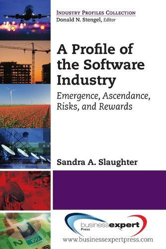 A PROFILE OF THE SOFTWARE INDU (Paperback)