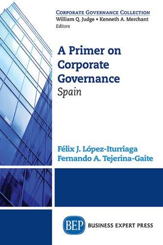 A Primer on Corporate Governance: Spain (Paperback)
