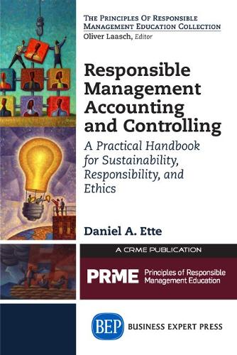 Responsible Management Accounting and Controlling: A Practical Handbook for Sustainability, Responsibility, and Ethics (Paperback)