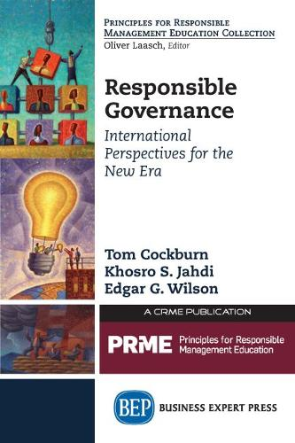Responsible Governance: International Perspectives For the New Era (Paperback)