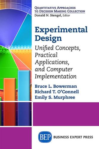 Experimental Design: Unified Concepts, Practical Applications, Computer Implementation (Paperback)