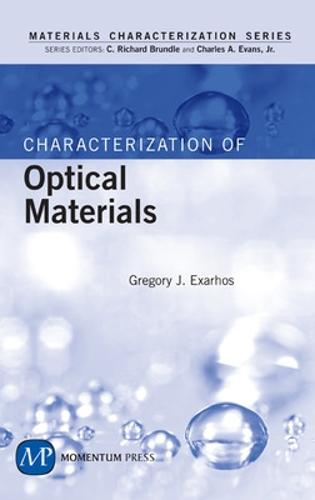 Characterization of Optical Materials - Materials Characterization Series (Hardback)