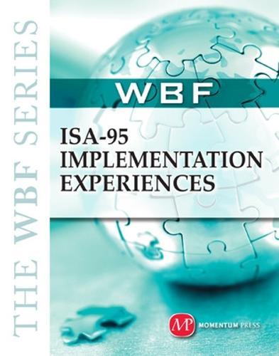 ISA-95 Implementation Experiences (Hardback)