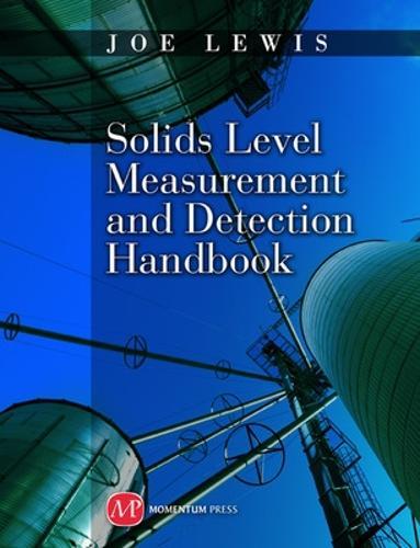 Solids Level Measurement and Detection Handbook (Hardback)
