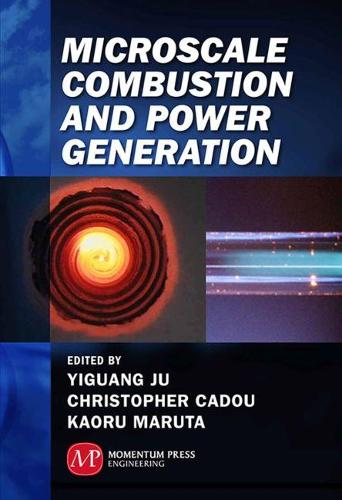 Microscale Combustion and Power Generation (Hardback)