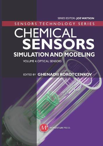 Chemical Sensors: Chemical Sensors Optical Sensors Volume 4 (Hardback)
