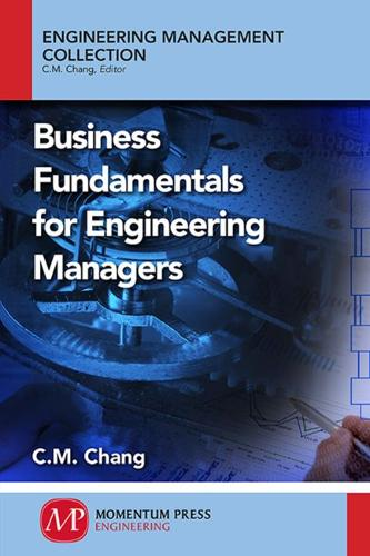 Business Fundamentals for Engineering Managers (Paperback)