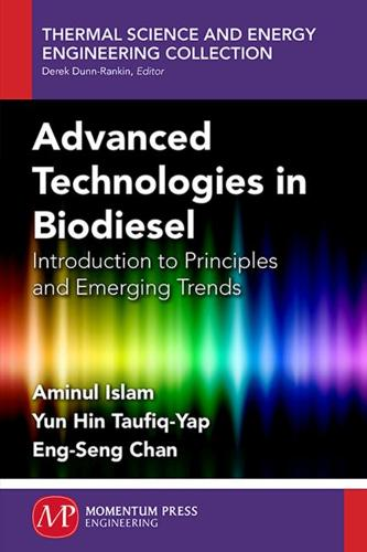 Advanced Technologies in Biodiesel: Introduction to Principles and Emerging Trends (Paperback)