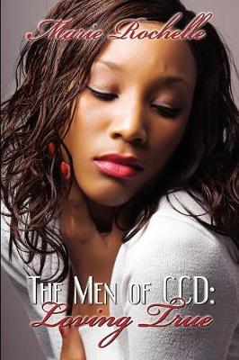 The Men of CCD: Loving True - Men of CCD (Paperback)