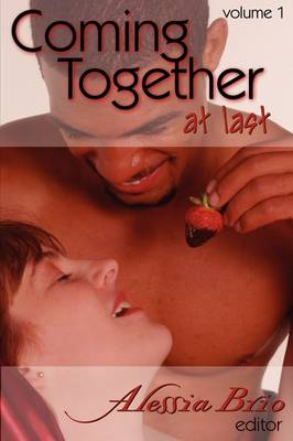 Coming Together at Last, Vol 1 (Paperback)