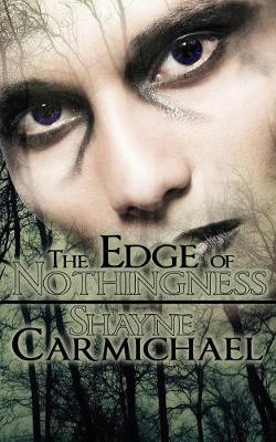 The Edge of Nothingness (Paperback)