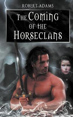 The Coming of the Horseclans (Paperback)