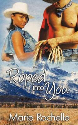 Roped Into You (Paperback)