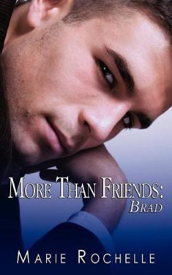 More Than Friends: Brad (Paperback)