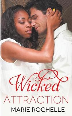 Wicked Attraction (Paperback)