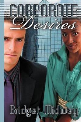 Corporate Desires (Paperback)