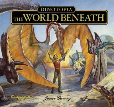 Dinotopia The World Beneath - Calla Editions (Hardback)