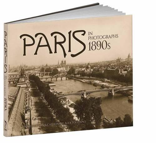 Paris in Photographs, 1890s - Calla Editions (Hardback)