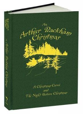 An Arthur Rackham Christmas: A Christmas Carol and the Night Before Christmas - Calla Editions (Hardback)