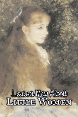 Little Women by Louisa May Alcott, Fiction, Family, Classics (Paperback)
