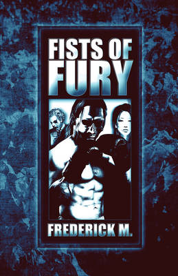 Fists of Fury (Paperback)