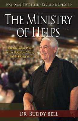 The Ministry of Helps Handbook: How to Be Totally Effective Serving in the Local Church (Paperback)