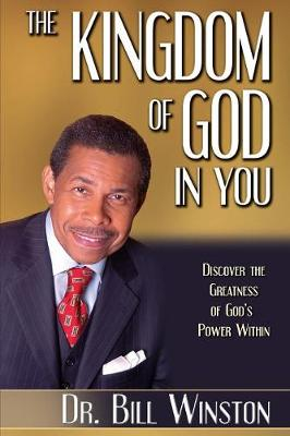 The Kingdom of God in You: Discover the Greatness of God's Power Within (Paperback)