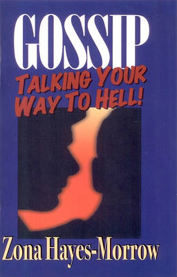 Gossip: Talking Your Way to Hell (Paperback)