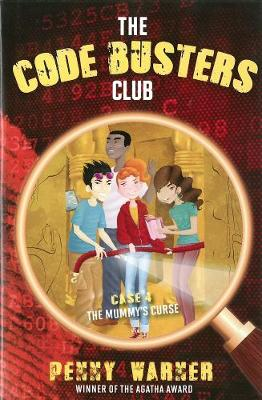 Code Busters Club, The: Case # 4: The Mummy's Curse (Hardback)